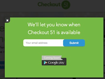Get Notified when Checkout 51 is available in Google Play for Android Devices