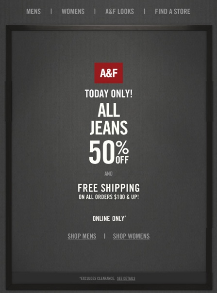 Abercrombie Sale 50% off all Jeans