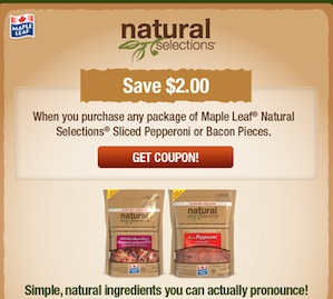 Maple Leaf Natural Selections Coupon Save $2