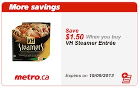 VH Steamers Entrees Save $1.50 metro only